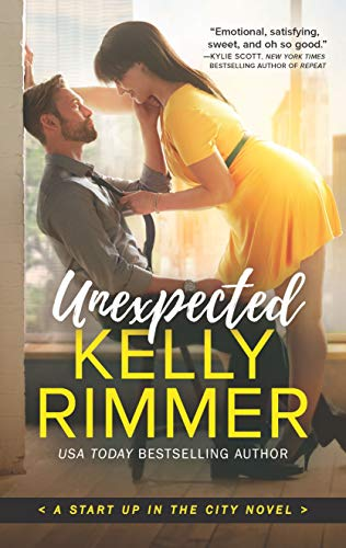 Unexpected (Start Up in the City Book 1) by [Rimmer, Kelly]