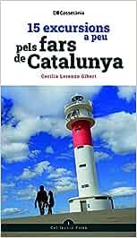 15 excursions a peu pels fars de Catalunya (Fites)