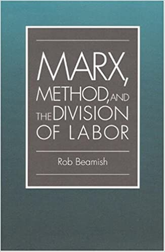 Marx, Method, And The Division Of Labor