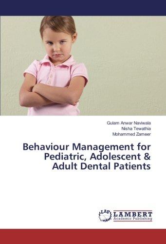 Behaviour Management for Pediatric, Adolescent & Adult Dental Patients pdf