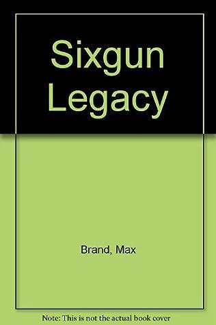 book cover of Sixgun Legacy
