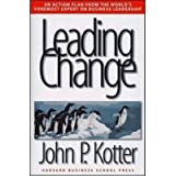 (Leading Change) By John P. Kotter (Author) Hardcover on (Sep , 1996)