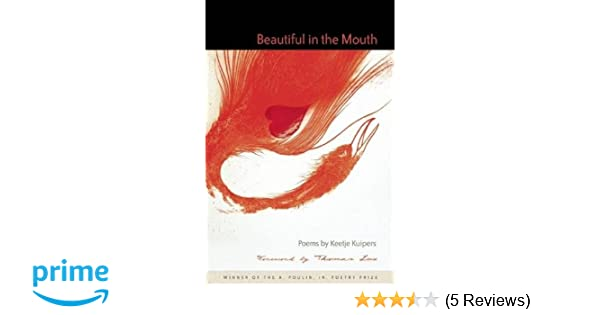 Amazon Beautiful In The Mouth A Poulin Jr New Poets Of