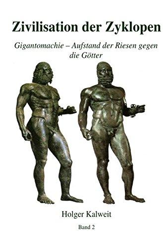 Zivilisation der Zyklopen: Gigantomachie - Aufstand der Riesen gegen die Götter
