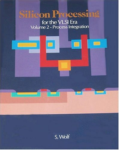 002  Silicon Processing For The Vlsi Era  Vol  2  Process Integration