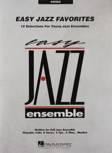 (Easy Jazz Favorites: 15 Selections For Young Jazz Ensembles: Guitar)