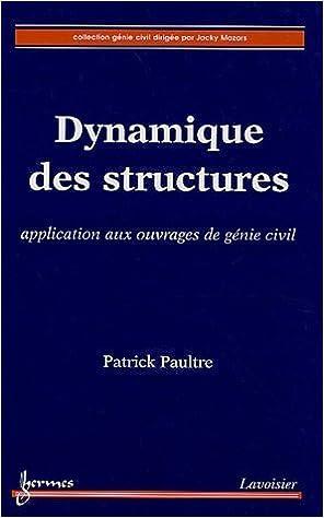 DYNAMIQUE DES STRUCTURES EBOOK