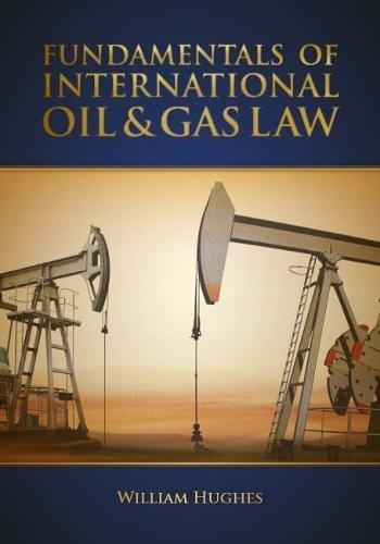 Fundamentals of Oil & Gas Law