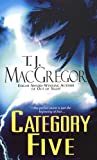 Category Five, T. J. MacGregor, 0786016809