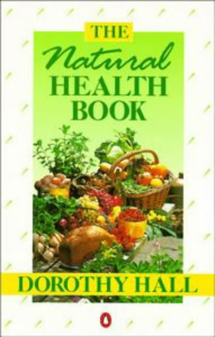 The Natural Health Book (Penguin health books)