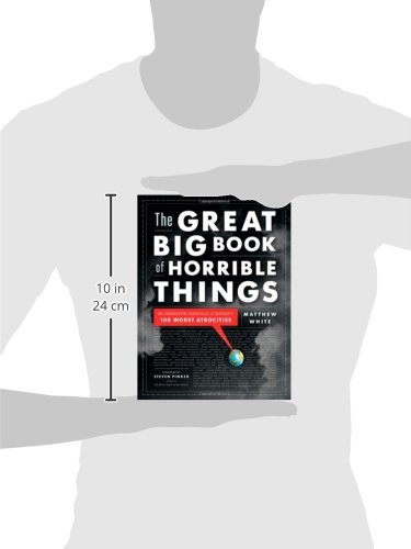 The-Great-Big-Book-of-Horrible-Things-The-Definitive-Chronicle-of-Historys-100-Worst-Atrocities