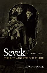 Sevek and the Holocaust: The Boy Who Refused to Die