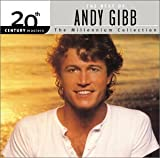 andys masters - The Best of Andy Gibb: 20th Century Masters - The Millennium Collection