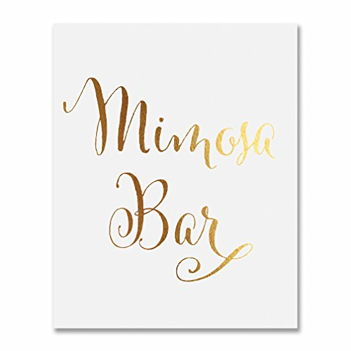 Mimosa Bar Gold Foil Sign Art Print Wedding Reception Signage Bridal Shower Party Brunch & Bubbly Poster Decor 8 inches x 10 inches