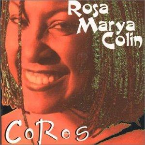 Rosa Marya Colin Cores