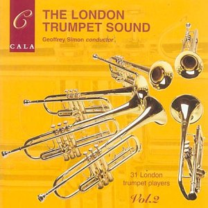 The London Trumpet Sound, Volume 2 by Cala