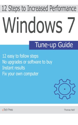 Windows 7 Tune-up Guide (12 step process to speed up your Windows 7 computer)