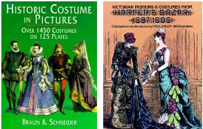 3 Historic Costume Collection; Historic Costume in Pictures: Over 1450 Costumes on 125 Plates; Victorian Fashions & Costumes From Harper's Bazar 1867-1898; the Wonderful World of Ladies' (Schroeder Costume)