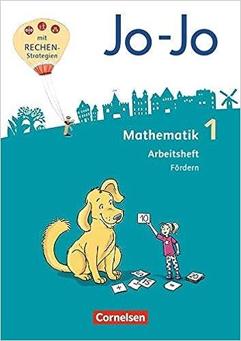 Jo-Jo Mathematik - Allgemeine Ausgabe 2018: 1  Schuljahr
