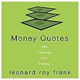 Money Quotes, Leonard Roy Frank, 0517225484