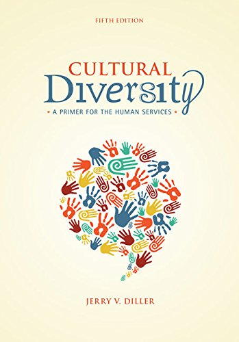 Cultural Diversity: A Primer for the Human Services (MindTap Course List)