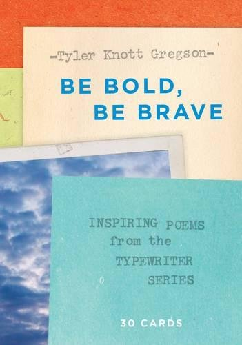 Be Bold, Be Brave: 30 Cards (Postcard Book): Inspiring Poems from the Typewriter Series