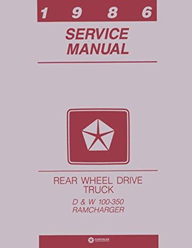 1986 Dodge Ram (1986 Dodge Ram Pickup Truck RAMCharger Shop Service Repair Book Manual OEM)