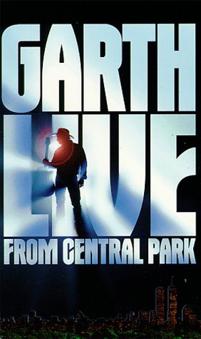 Garth Live from Central Park [VHS] - Garth Brooks Central Park Dvd