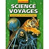Science Voyages, Alton Biggs and Glencoe McGraw-Hill Staff, 0078216753