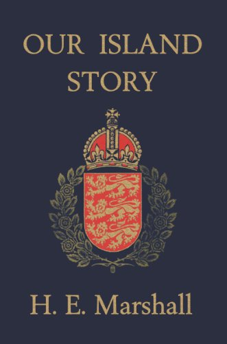 Our Island Story (Yesterday's Classics)