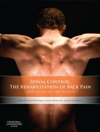 Spinal Control: The Rehabilitation of Back Pain: State of the art and science Pdf