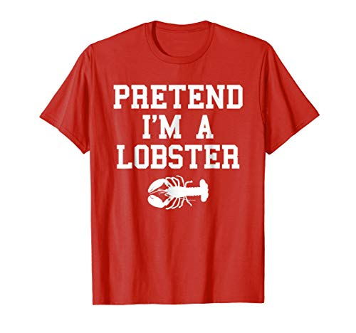 (Pretend I'm a Lobster Funny Last Minute Lazy Costume)