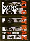Escapes From Alcatraz: The True Stories