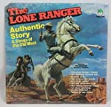 The Lone Ranger: Authentic Stories of the Old West, Sung by the Nashville Country Singers