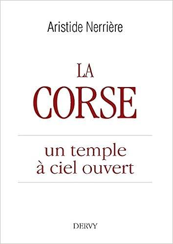 Livre La Corse, un temple à ciel ouvert epub, pdf