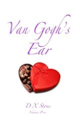 Van Gogh's Ear (The Poetry of D X Stone Book 1)