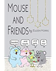 Mouse and Friends, Dreidels and Baytls and Gelt, Oh My!