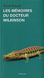 Les Memoires du Docteur Wilkinson