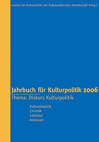 Jahrbuch für Kulturpolitik: 2005/05.  Thema: Kulturpublikum.  Kulturstatistik, Chronik, Literatur, Adressen