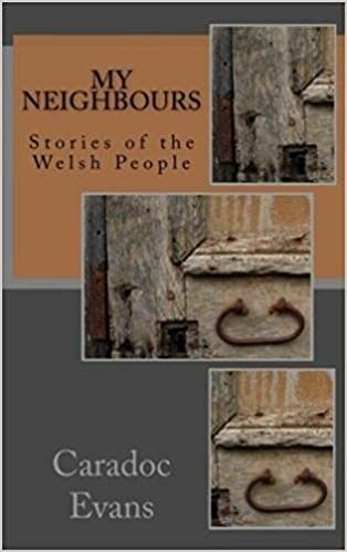 Image result for My Neighbours: Stories of the London Welsh Caradoc Evans