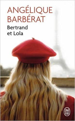 Bertrand et Lola - Angélique Barbérat 410NstinBXL._SX308_BO1,204,203,200_