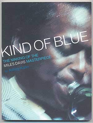 Download Kind of Blue: The Making of the Miles Davis Masterpiece by Cobb, Jimmy; Kahn... PDF