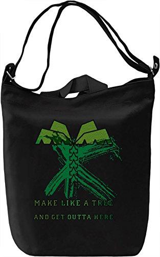 Make Like a Tree Borsa Giornaliera Canvas Canvas Day Bag| 100% Premium Cotton Canvas| DTG Printing|