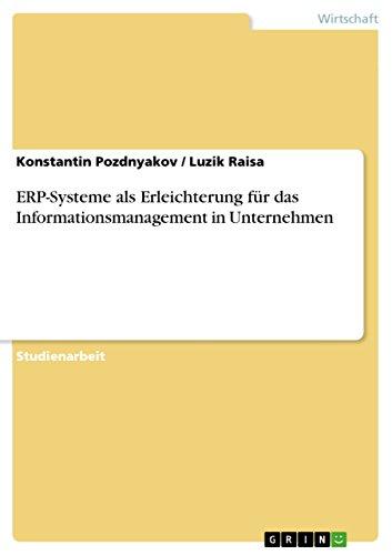 Download ERP-Systeme als Erleichterung für das Informationsmanagement in Unternehmen (German Edition) Pdf