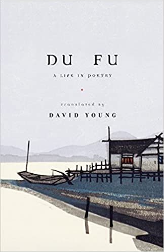 du fu a life in poetry