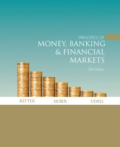 By Lawrence S. Ritter - Principles of Money, Banking & Financial Markets (12th Edition) (12th Edition) (2008-10-12) [Hardcover] ebook