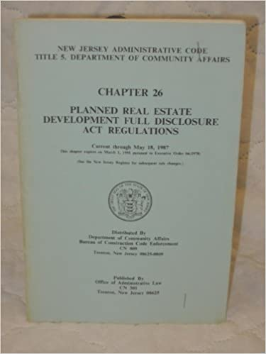 New Jersey Administrative Code Title 5 Department Of Community Affairs Chapter 26 Planned Real Estate Development Full Discolur Department Of Community Affairs Bureau Of Construction Code Enforcement Amazon Com Books