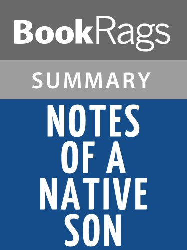 Summary & Study Guide Notes Of A Native Son by James Baldwin
