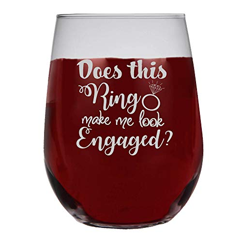 Shop4Ever Does This Ring Make Me Look Engaged? Frost Print Stemless Wine Glass ~ Engagement Gift ~ (Frosted Print)