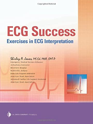 ECG Success: Exercises in ECG Interpretation (The Ecg In Practice)